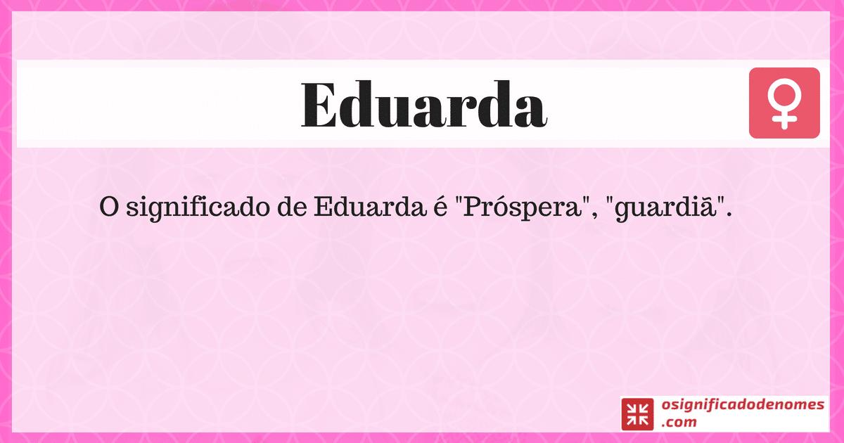 Significado de Eduarda