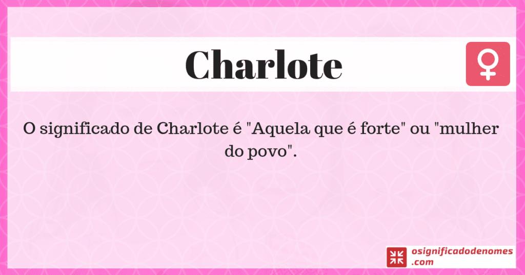 Significado de Charlote