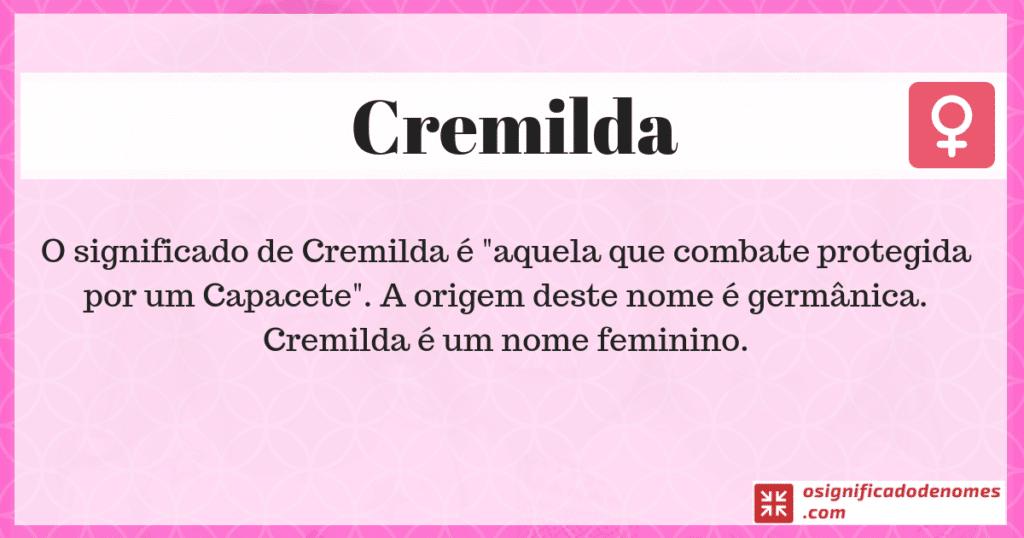Significado de Cremilda